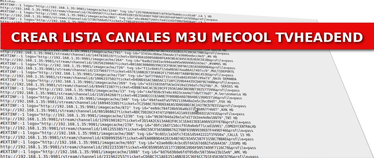 Como crear lista m3u de una categoria en Mecool conTvheadend